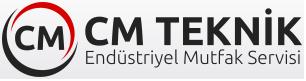 Cm Teknik Endüstriyel Mutfak Servis Hizmetleri